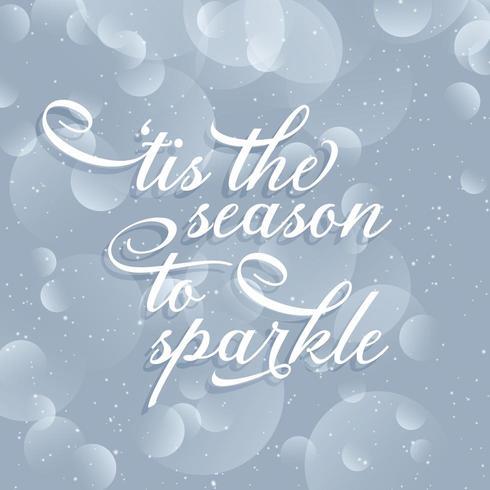 Tis the season to sparkle typography design