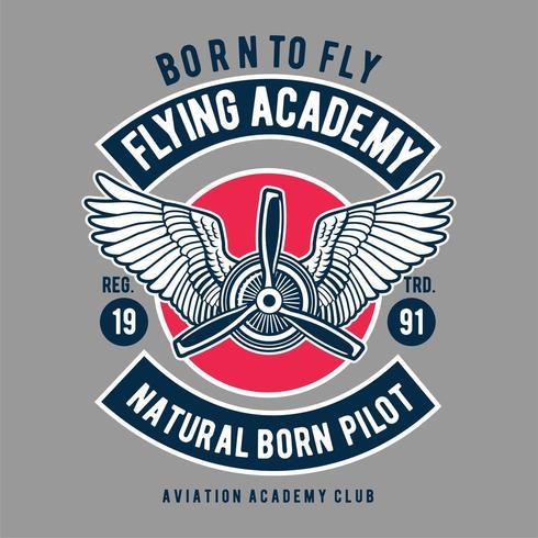Flying academy natural born pilot emblem vector