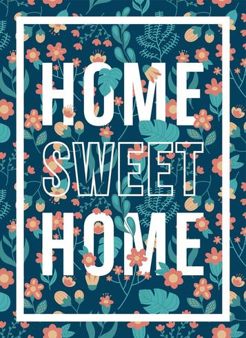 Quotes Poster Home Sweet Home Flower Pattern Download Free Vectors Clipart Graphics Vector Art
