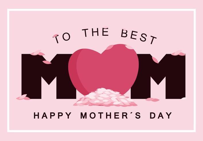 to the best mom happy mother day card with heart vector