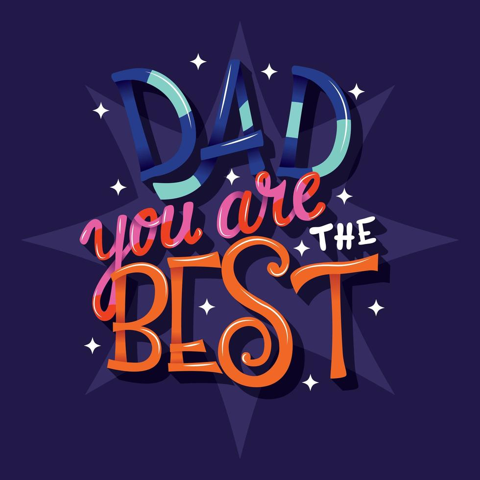 Feliz Día del Padre, papá, eres el mejor, diseño de letras a mano vector