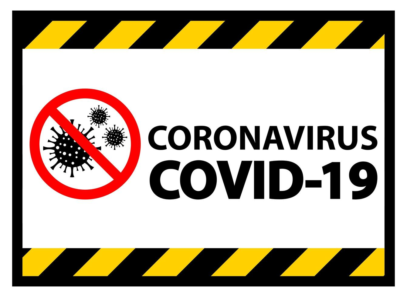 Coronavirus COVID-19 Warning Sign vector
