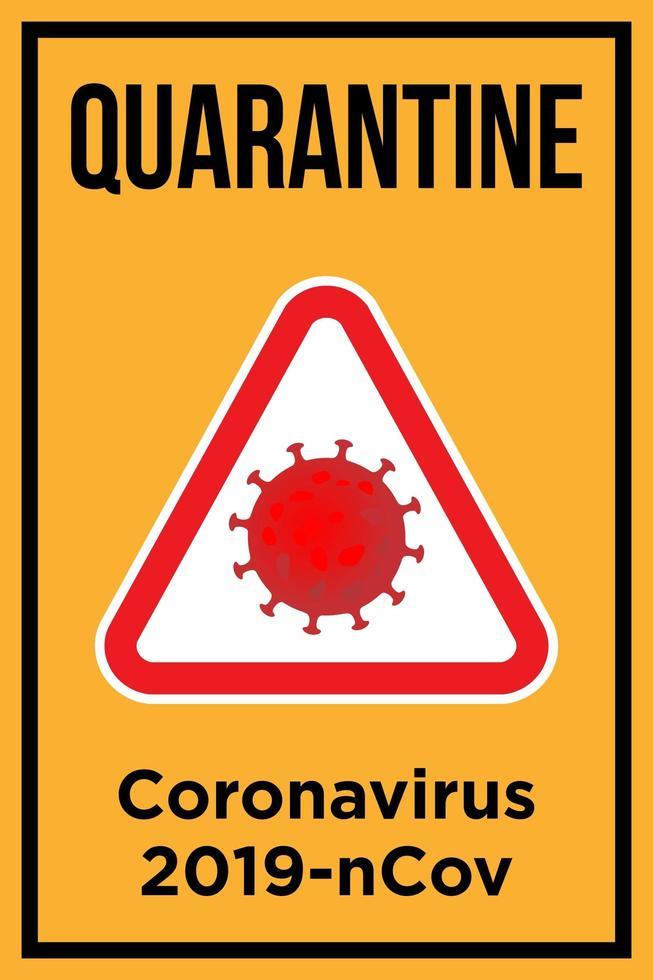 Quarantine Poster for Coronavirus vector