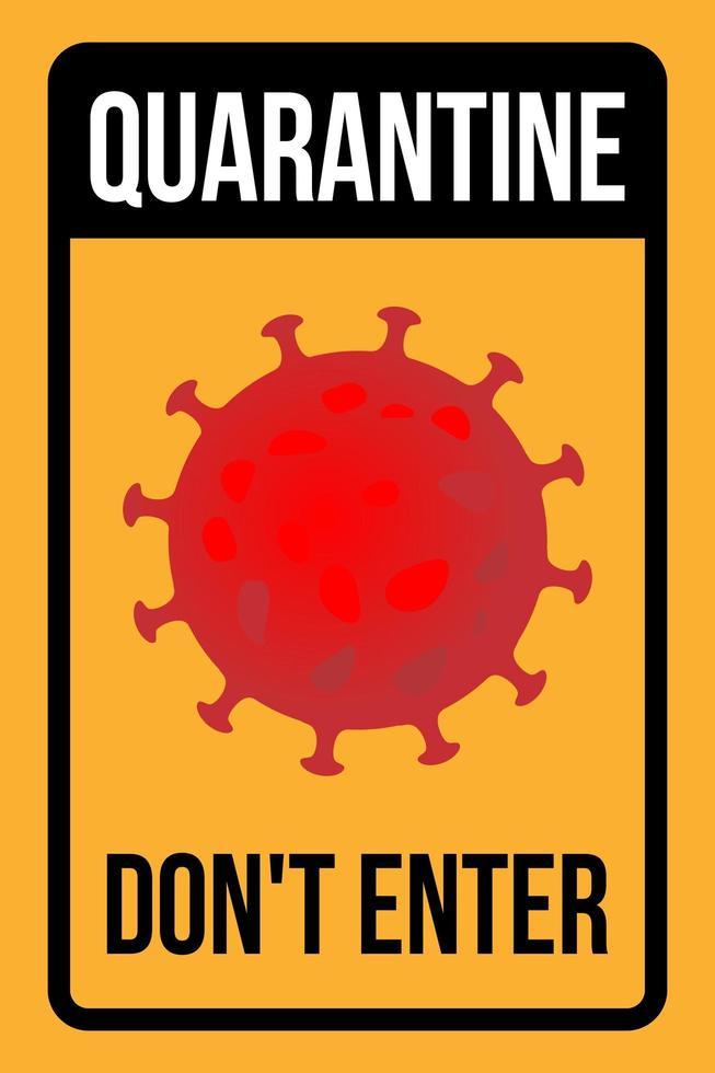 la cuarentena no ingrese el signo con coronavirus rojo vector