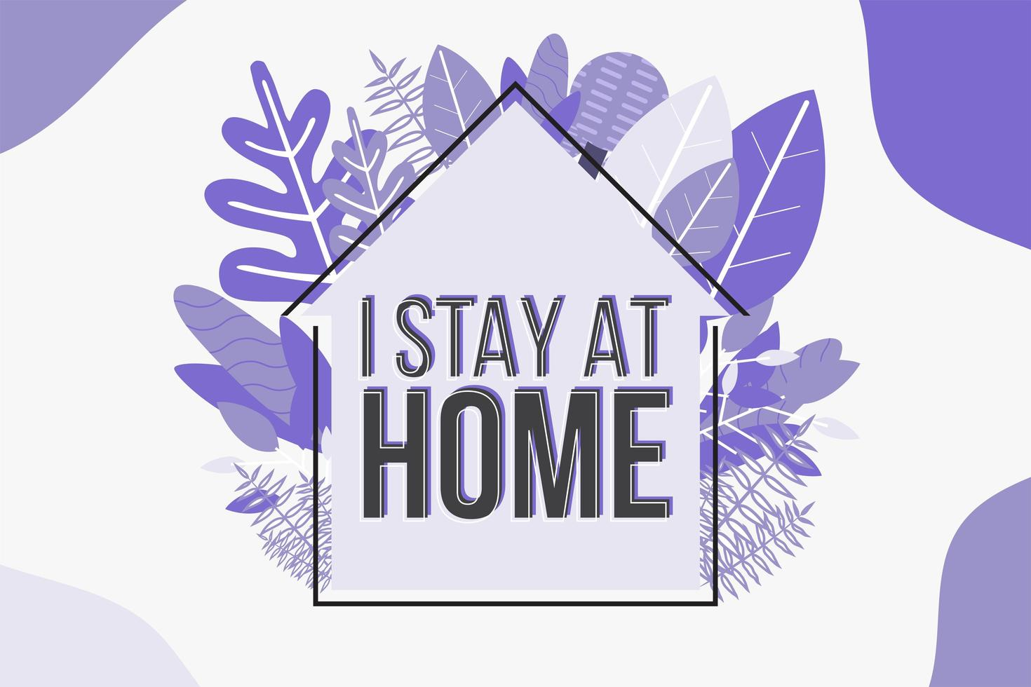 Trendy Purple I Stay at Home Poster with Foliage vector