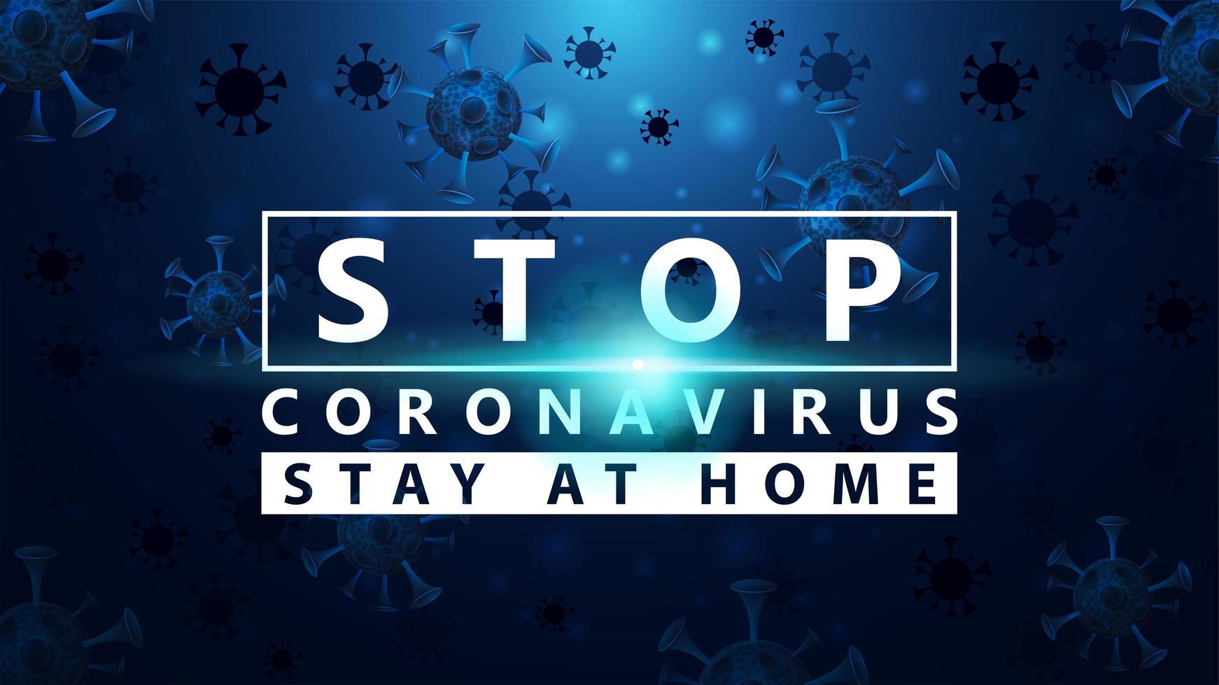 pare o coronavirus fica em casa azul de incandescência poster vetor