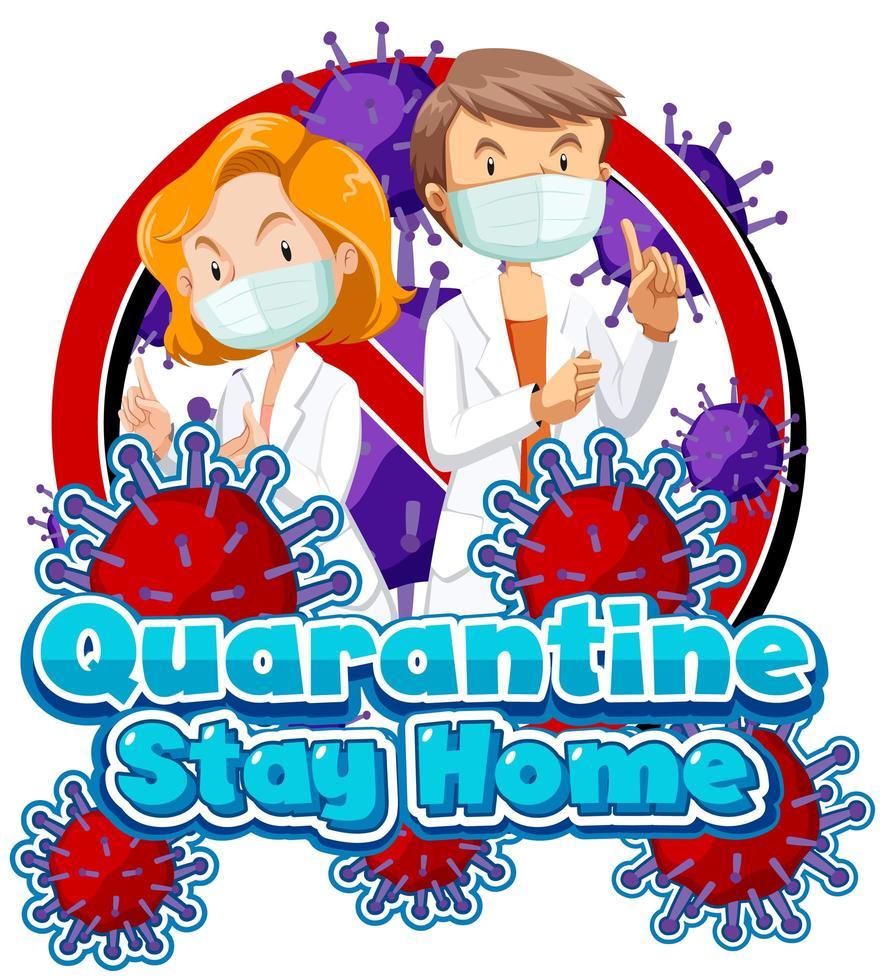 Quarantine and doctors badge design vector