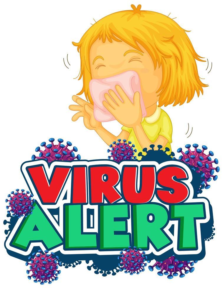 Virus alert poster with sick girl vector