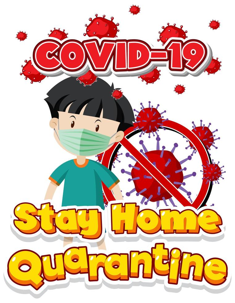 Stay home quarantine poster  with boy wearing mask vector