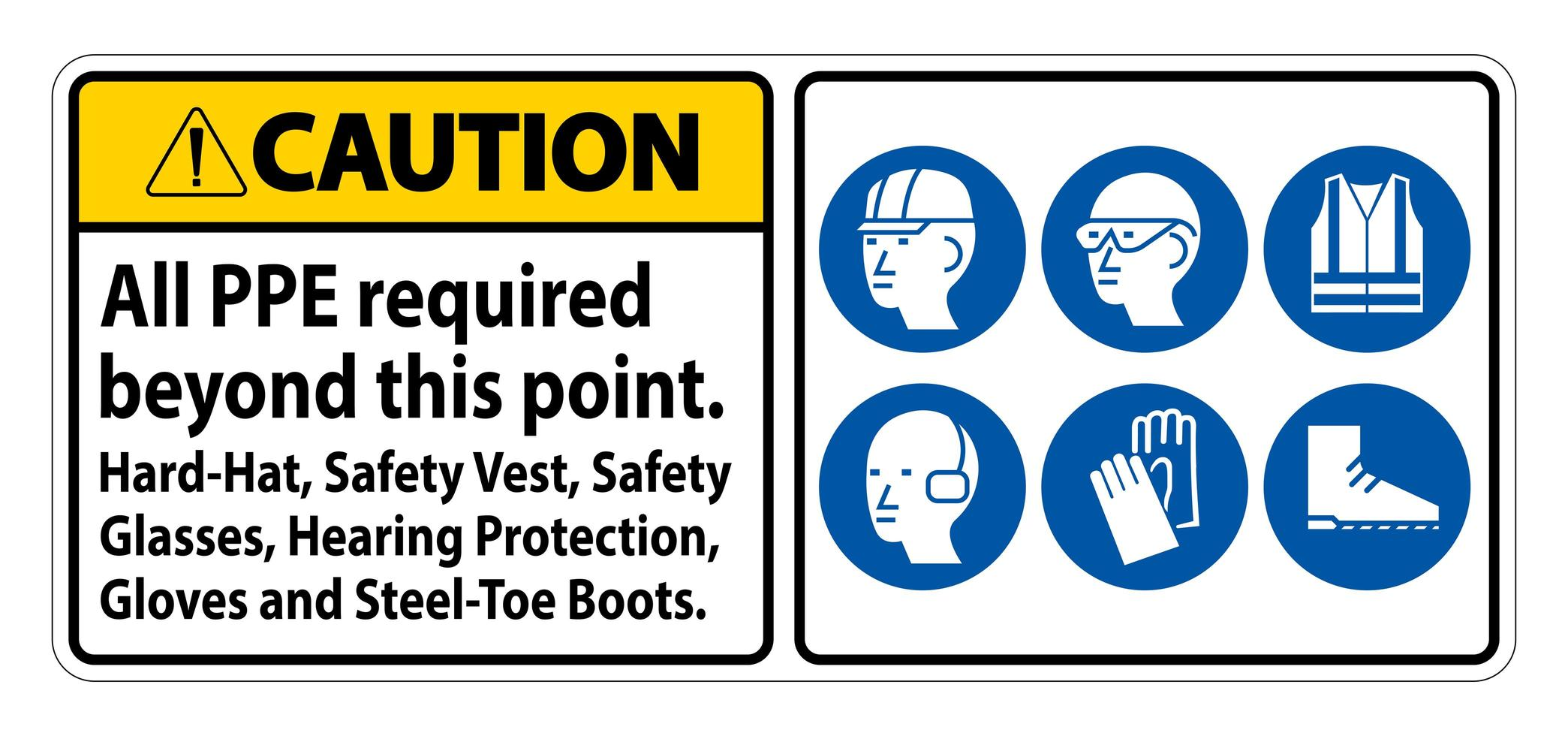 PPE Required Beyond This Point Sign  vector