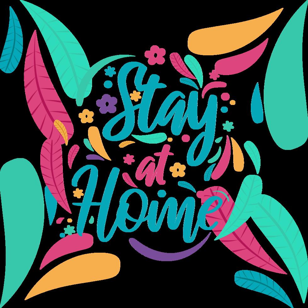 '' fique em casa '' tipografia divertida cor vetor