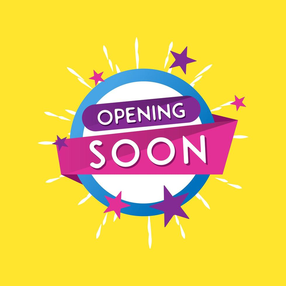 Bright colorful opening soon design vector