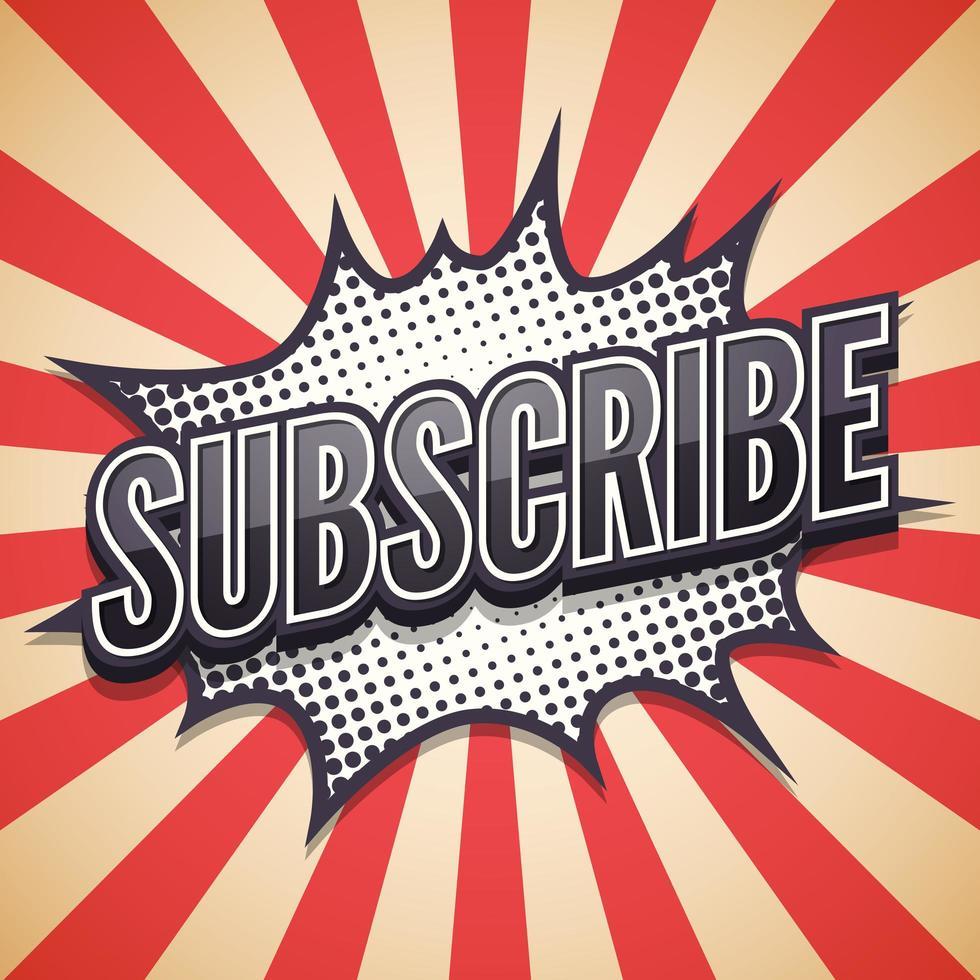 Subscribe Comic Speech Bubble vector