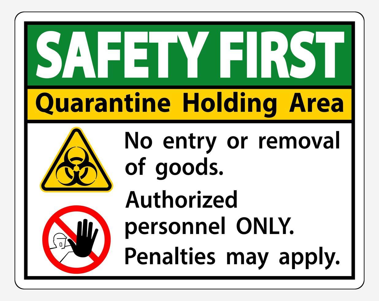 letrero '' seguridad primera cuarentena área de retención '' vector