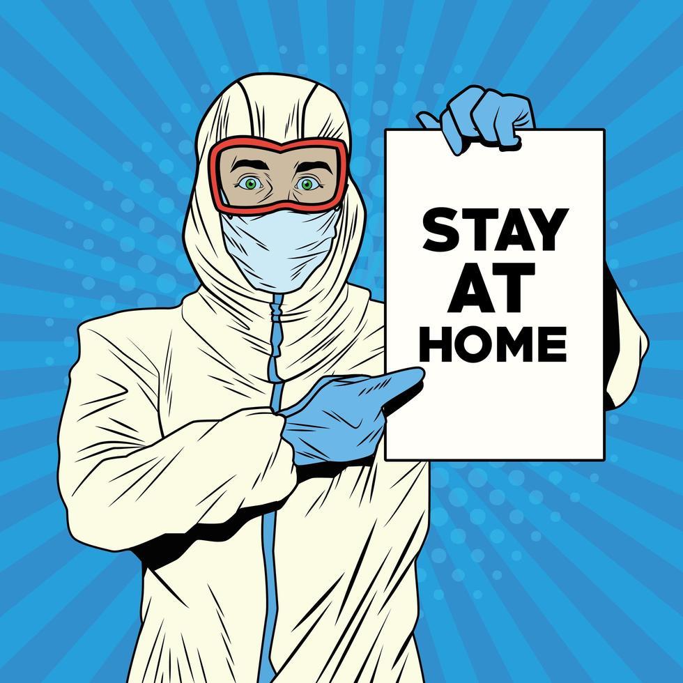 Hombre con traje de bioseguridad y mensaje de quedarse en casa vector