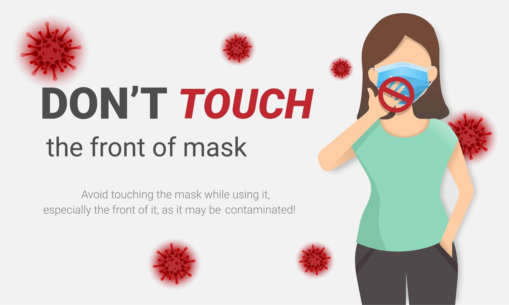 no toque el frente de la máscara cartel de coronavirus vector