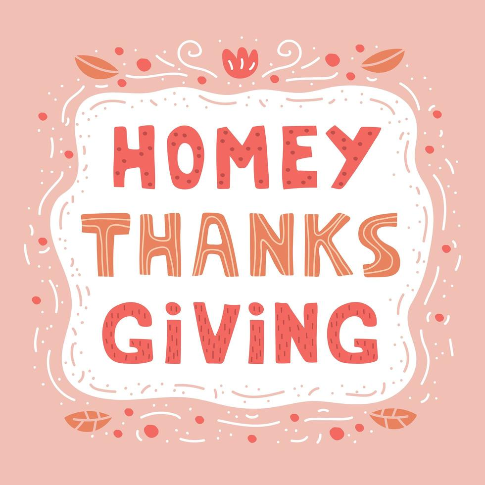 Homey Thanksgiving hand drawnlettering vector