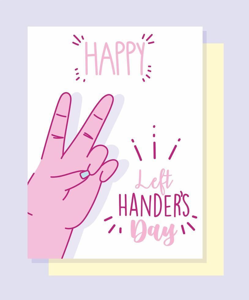 dia do canhoto, mão fazendo sinal de paz e amor vetor