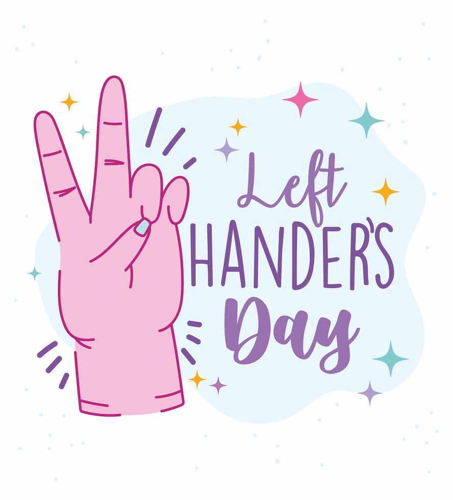 Tag der Linkshänder, Hand zeigt Friedens- und Liebeszeichen vektor