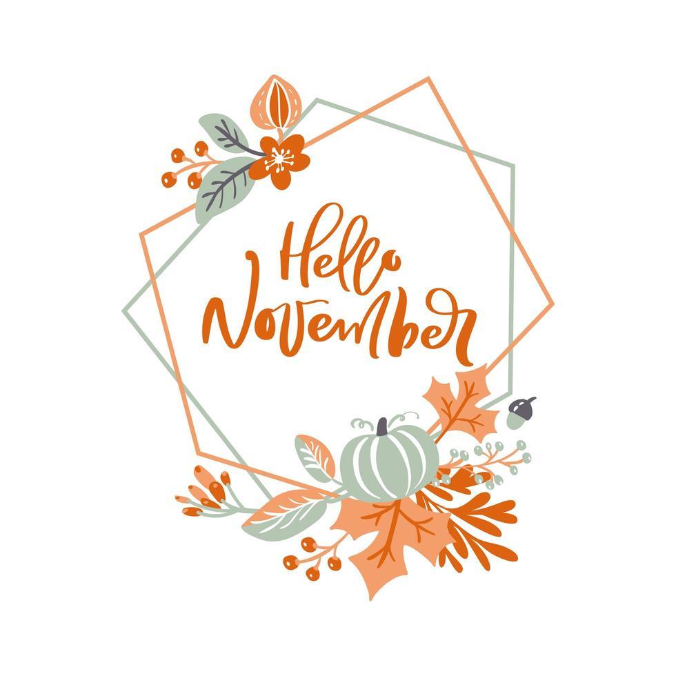 hola noviembre marco geométrico con follaje otoñal vector