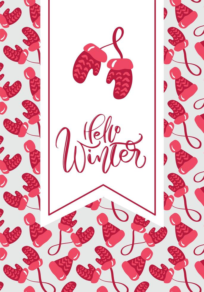 Hello Winter calligraphy and red mittens vector