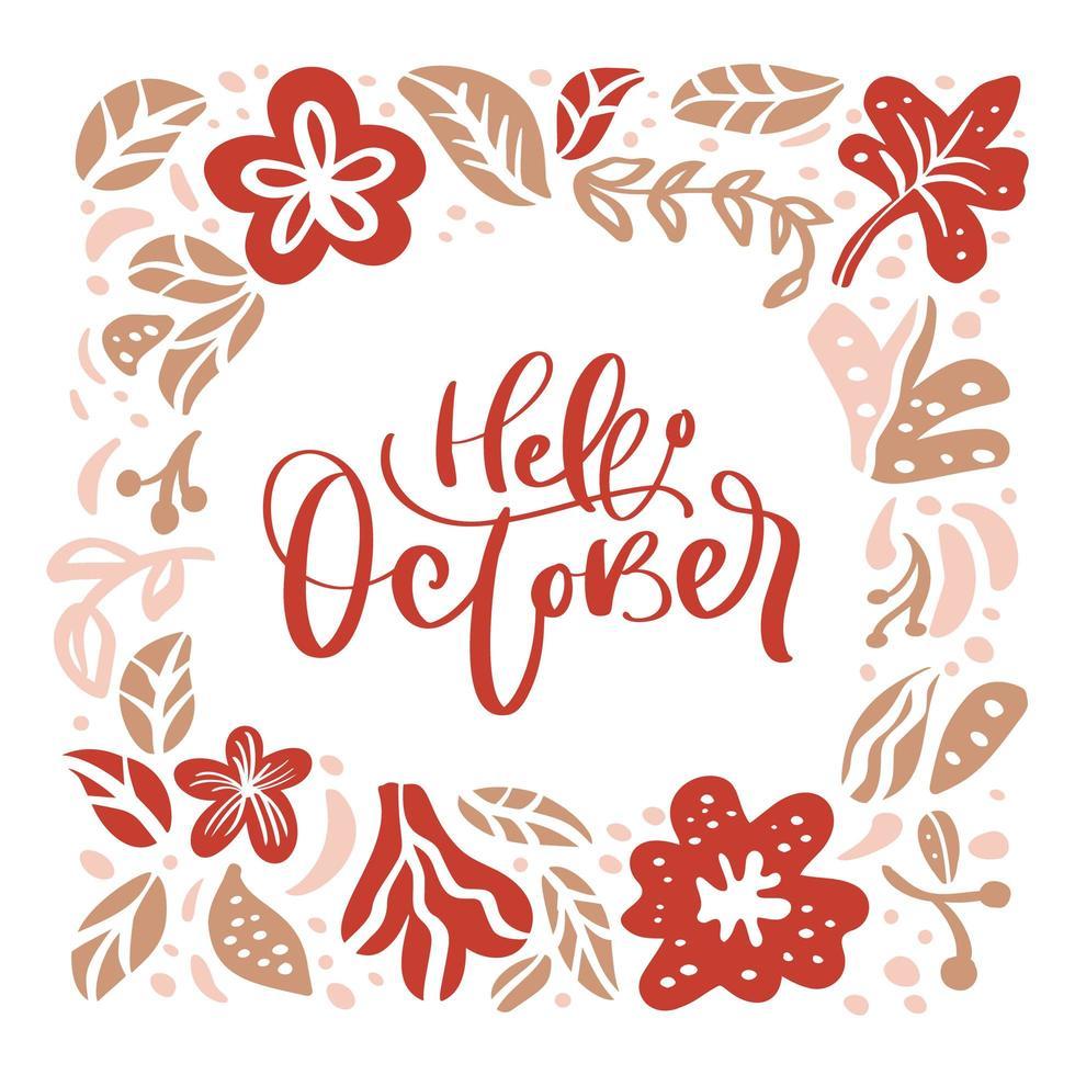 Olá letras de mão de outubro e coroa de folhas e flores vetor