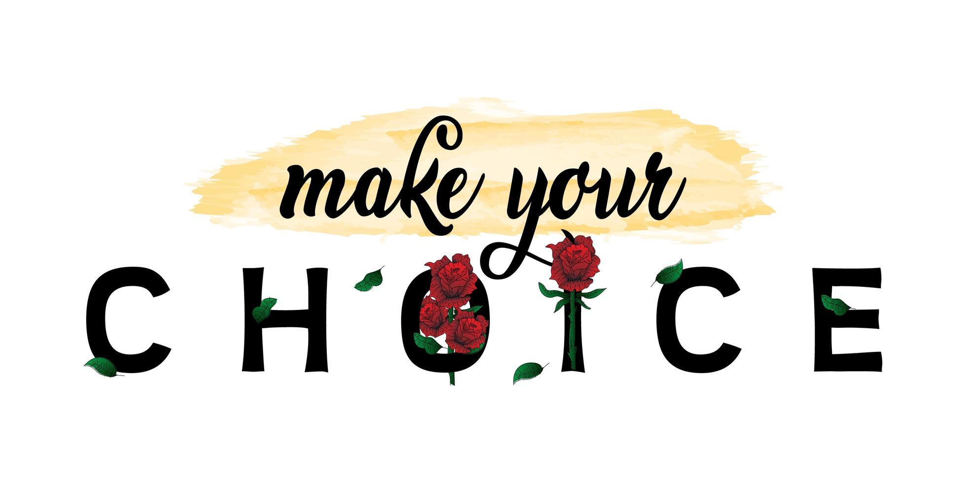 diseño de camiseta con eslogan de elección con rosas rojas vector