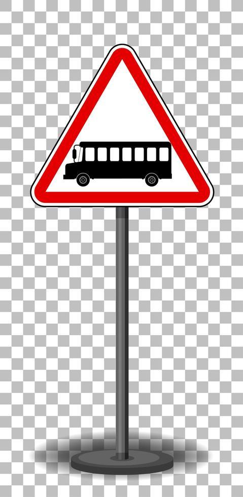 Señal de autobús con soporte aislado sobre fondo transparente vector