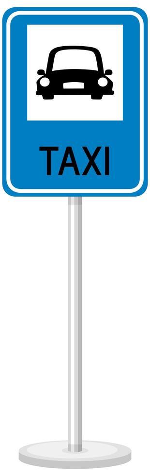 Signo de taxi con soporte aislado sobre fondo transparente vector