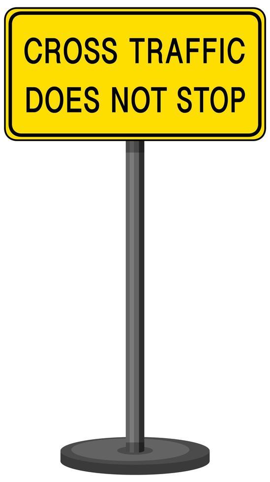Señal de advertencia de tráfico cruzado no se detiene con soporte aislado sobre fondo blanco. vector