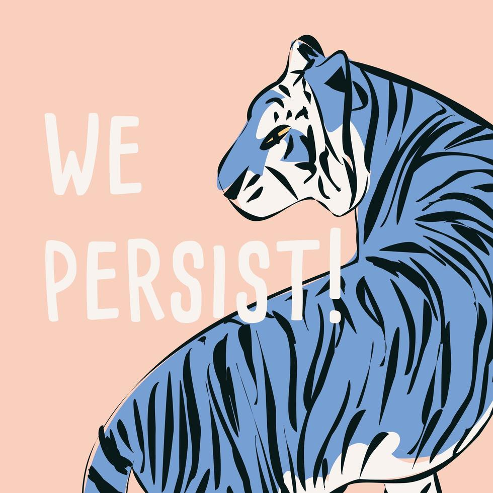 Hand drawn tiger with feminist phrase and message vector
