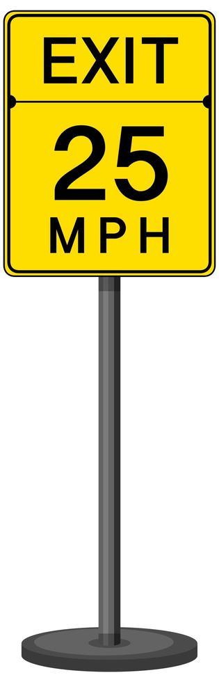 Salir 25 mph signo aislado sobre fondo blanco. vector