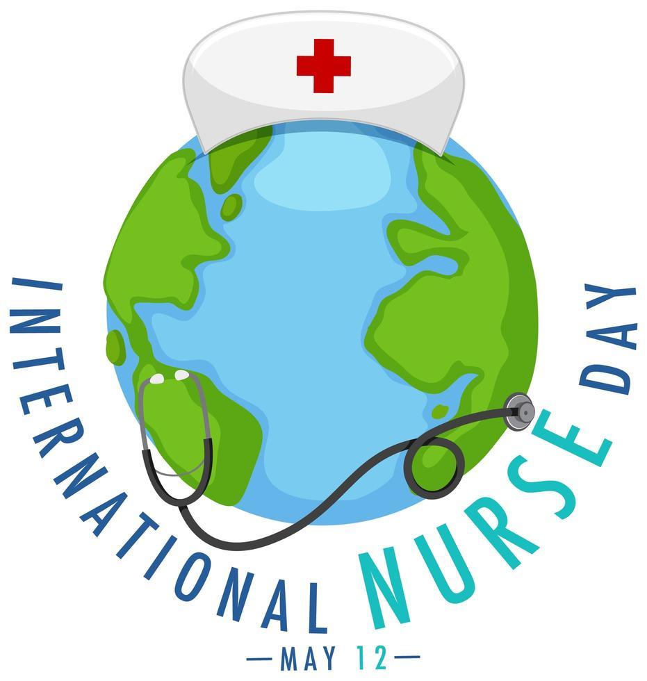logotipo del día internacional de la enfermera con gran mundo y estetoscopio vector