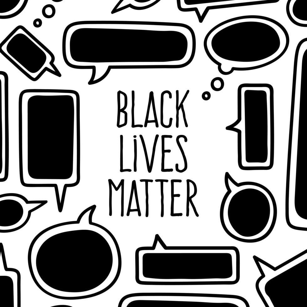 las vidas negras importan. Burbujas de chat pancarta de protesta sobre los derechos humanos de los negros en Estados Unidos. ilustración vectorial. vector