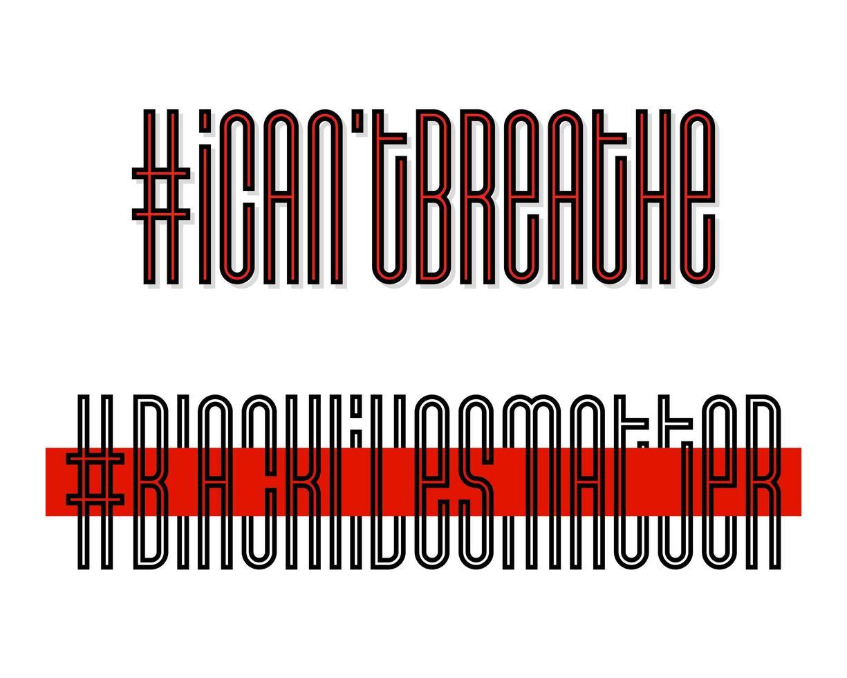 No puedo respirar y las vidas negras importan. pancarta de protesta sobre los derechos humanos de los negros en Estados Unidos. ilustración vectorial. cartel de icono y símbolo. vector