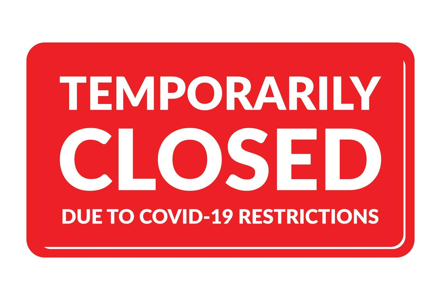Temporarily closed due to covid 19 restriction vector