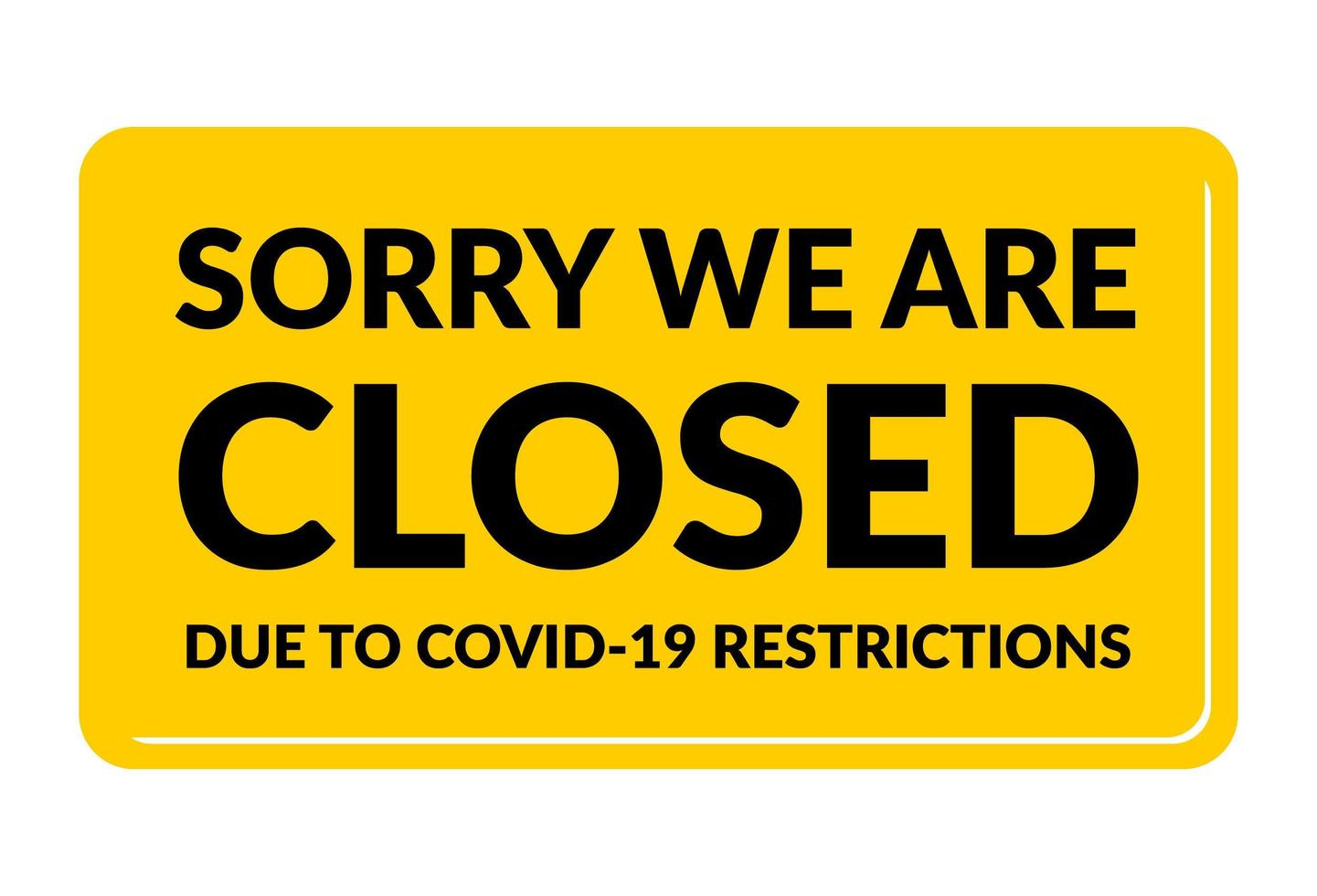 sorry we are closed poster vector