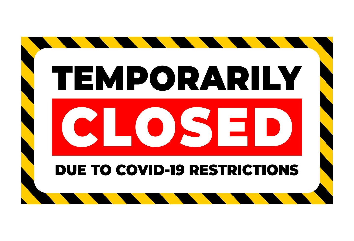 temporarily closed due to covid restriction vector