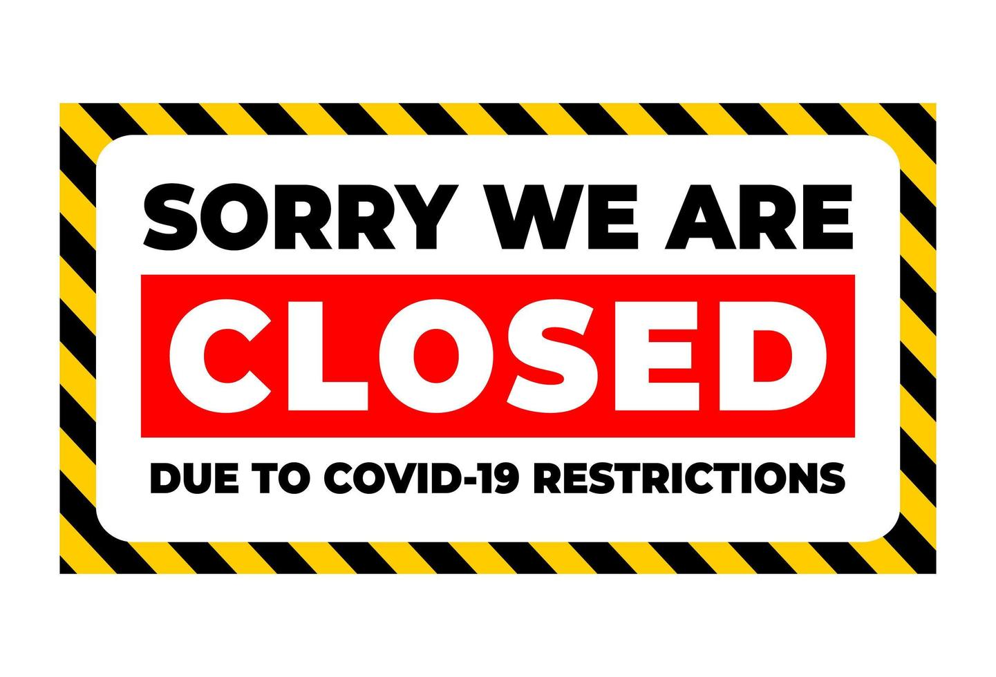 temporarily closed due to covid restrictions vector