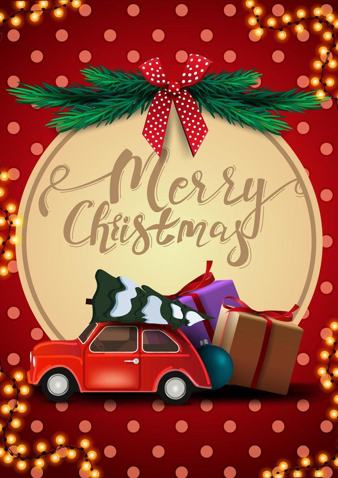 Merry Christmas, red postcard with garland, polka dot texture, big decorative circle with lettering, christmas tree, red bow and red vintage car carrying Christmas tree vector