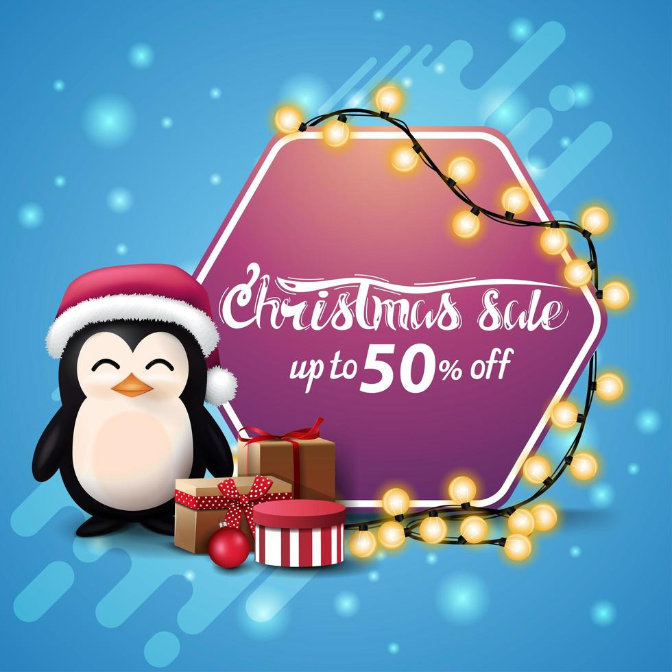 Christmas sale, up to 50 off, square blue banner with pink hexagonal sign wrapped garland, penguin in Santa Claus hat with presents and Christmas tree vector