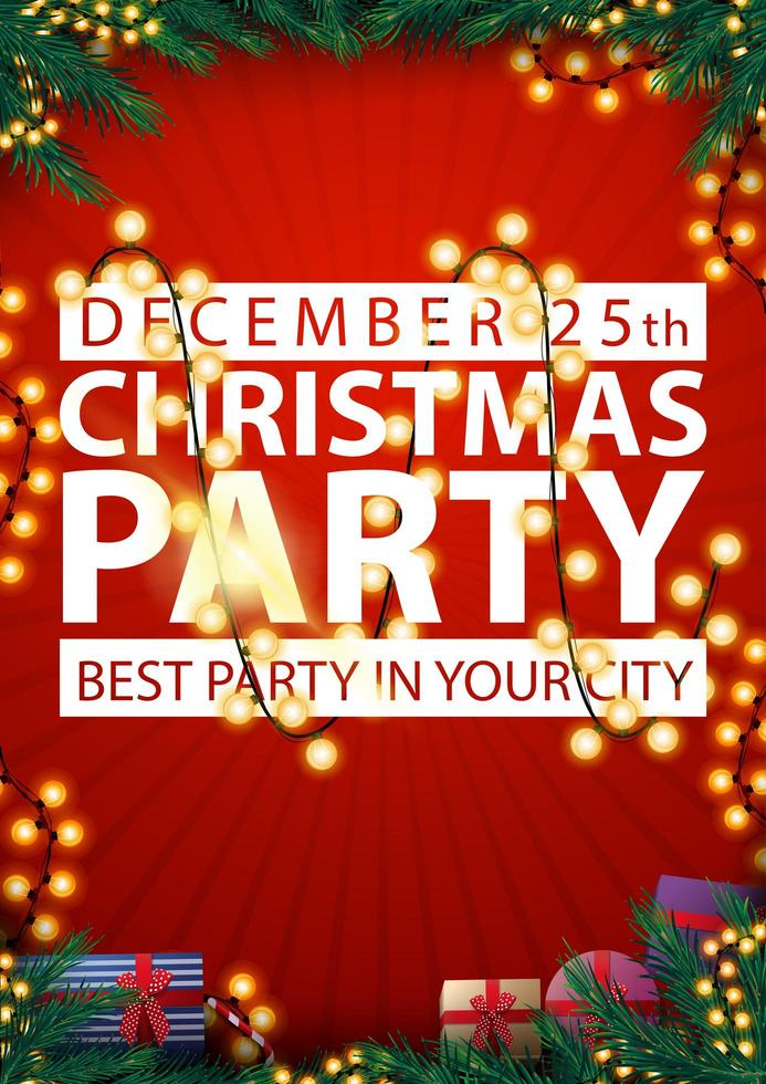 Christmas party, best party in your city, poster with red background, frame of Christmas tree branches, garlands and presents vector