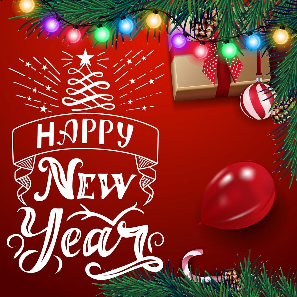 Happy New Year, red square postcard with beautiful lettering, garland, Christmas tree, ball, balloon, present and candy can, top view vector