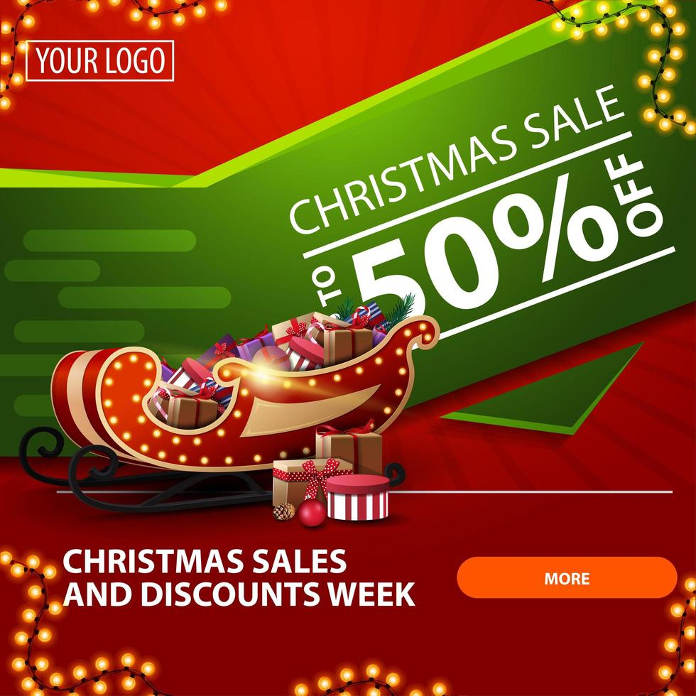 Christmas sales and discount week, up to 50 off, red and green bright modern web banner with button, garland and Santa Sleigh with presents vector
