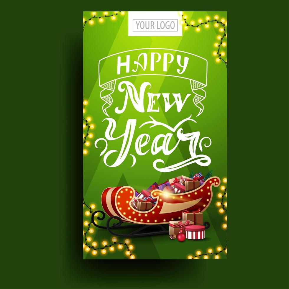 Happy New Year, vertical green postcard with garland, beautiful lettering and Santa Sleigh with presents vector