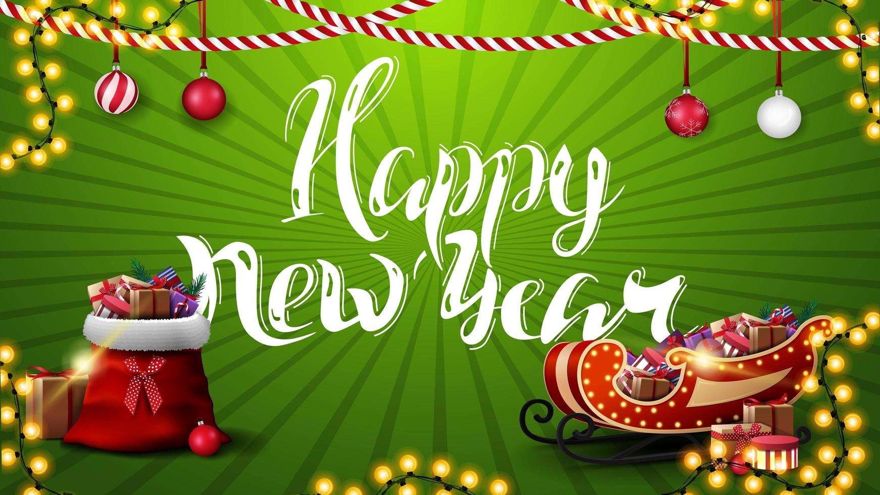 feliz año nuevo, tarjeta de felicitación verde con hermosas letras, guirnaldas, bolas de navidad, bolsa de santa claus y trineo de santa con regalos vector