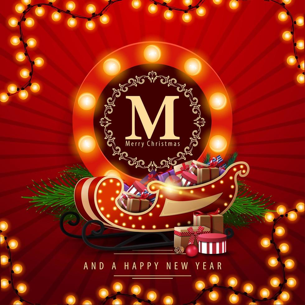Merry Christmas and a happy New Year, red square postcard with round greeting emblem, garland and Santa Sleigh with presents vector