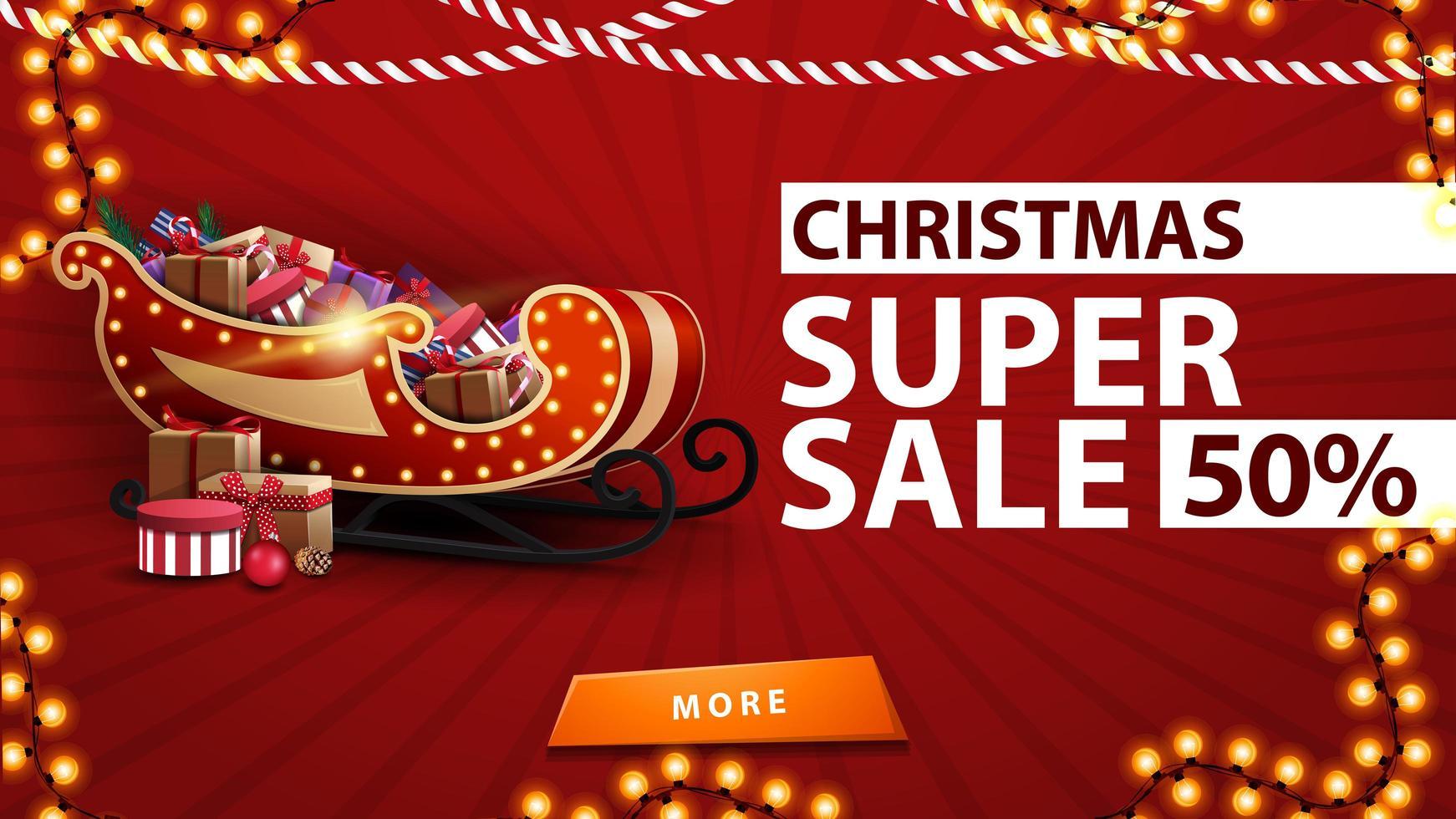 super venta navideña, hasta 50 de descuento, banner rojo de descuento con guirnaldas, botón y trineo de santa con regalos vector