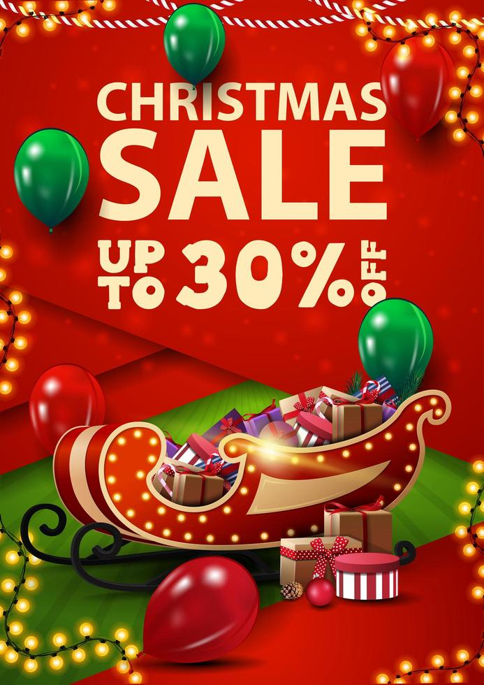 Christmas sale, up to 30 off, vertical red and green discount banner in material design style with balloons and Santa Sleigh with presents vector