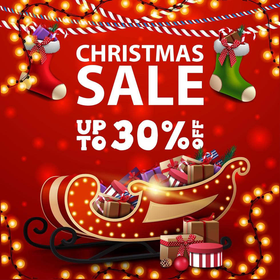 Christmas sale, up to 30 off, square red discount banner with Christmas stockings, garlands and Santa sleigh with presents vector